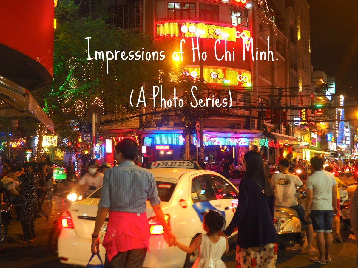 Impressions of Ho Chi Minh (Photo Series).
